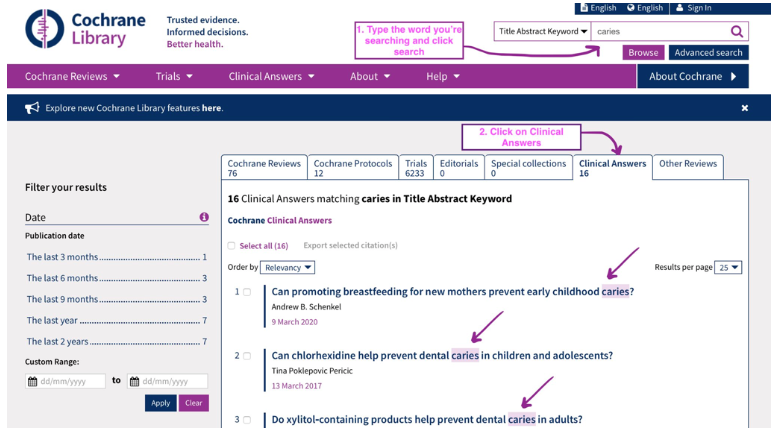 Screenshot of Cochrane Clinical Answers. Step 1: Type the word you're searching for and click search. Step 2: Click on the Clinical Answers tab. This will then show you all the results.